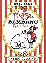 Mango & Bambang. Tapir a bord par Faber