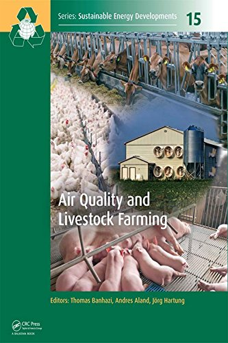 Air Quality and Livestock Farming (Sustainable Energy Developments) (English Edition)