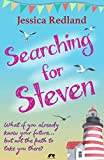 Searching for Steven (Whitsborough Bay Trilogy Book 1) by Jessica Redland