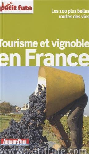 Tourisme et vignoble en France