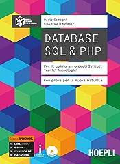 Idea Regalo - Database SQL & PHP. Con prove per la nuova maturità. Ediz. Openschool. Per la 5ª classe degli Ist. tecnici tecnologici. Con ebook. Con espansione online. Con CD-ROM