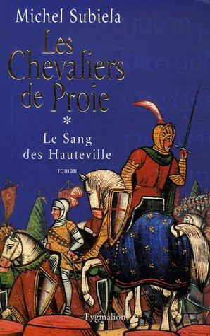 Le Sang Des Hauteville Tome 1 Les Chevaliers De Proie 1000 1063 [Pdf/ePub] eBook