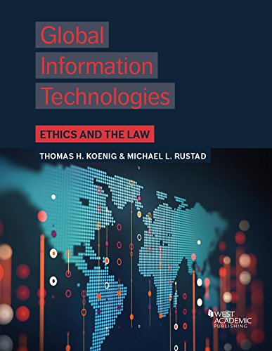 Global Information Technologies: Ethics and the Law (Higher Education Coursebook) (English Edition)