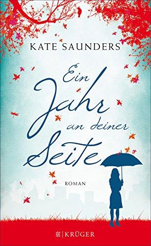 Buchseite und Rezensionen zu 'Ein Jahr an deiner Seite: Roman' von Kate Saunders