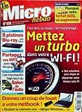 MICRO HEBDO [No 650] du 30/09/2010 - METTEZ UN TURBO DANS VOTRE WI-FI - POURQUOI VOTRE FORFAIT ADSL VA AUGMENTER - 8 PLATINES BLU-RAY - PARTAGEZ VOS MP3 - SALON DE L'AUTO - NOTRE NETBOOK...