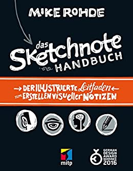 Das Sketchnote Handbuch (mitp Business) (German Edition) by [Rohde, Mike]