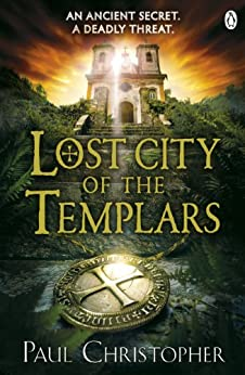 Lost City of the Templars by [Christopher, Paul]