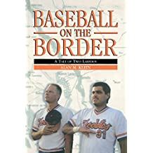 Baseball on the Border: A Tale of Two Laredos