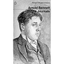 Arnold Bennett: The Journals (Modern Classics)