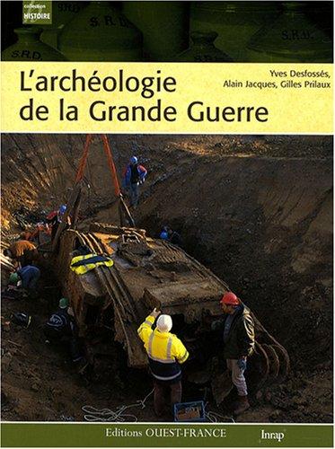 ARCHEOLOGIE DE LA GRANDE GUERRE