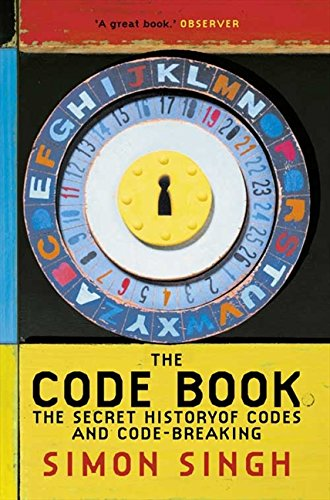The Code Book: The Secret History of Codes and Code-breaking por Simon Singh