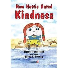 How Hattie Hated Kindness: 2 (Helping Children)