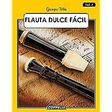 Flauta Dulce Fácil - Vol. 1