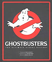 [(Ghostbusters the Ultimate Visual History)] [By (author) Daniel Wallace] published on (September, 2015)