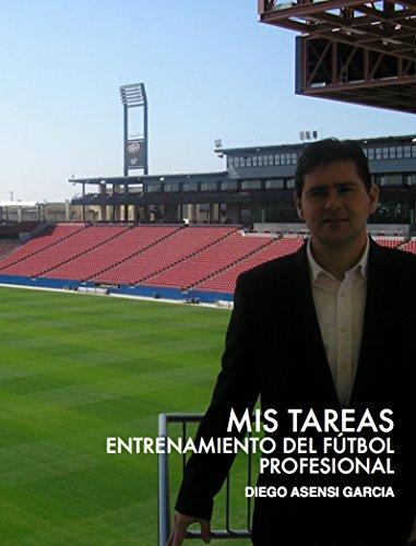 Mis Tareas: Entrenamiento del fútbol profesional (AsDiego nº 1) por Diego Asensi García
