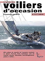 Le guide des voiliers d'occasion : De 10 à 12 mètres