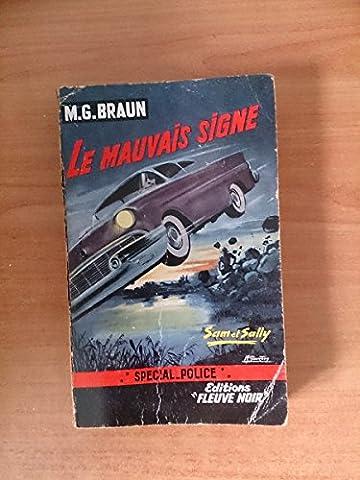 M.g.braun Special Police - FLEUVE NOIR SPECIAL POLICE N° 221 :
