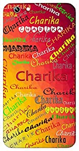 Charika (Cheerful Friendly) Name & Sign Printed All over customize & Personalized!! Protective back cover for your Smart Phone : Samsung Galaxy J-7 Prime