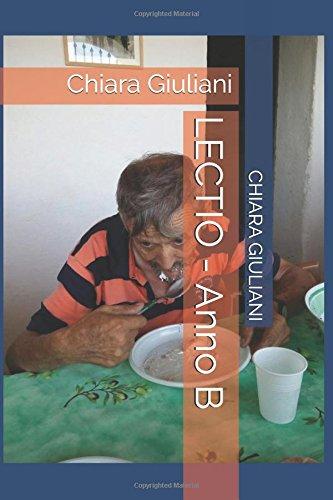 LECTIO - Anno B: Chiara Giuliani