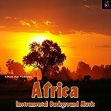Africa - Instrumental Background Music