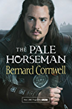 The Pale Horseman (The Last Kingdom Series, Book 2) (The Warrior Chronicles/Saxon Stories)
