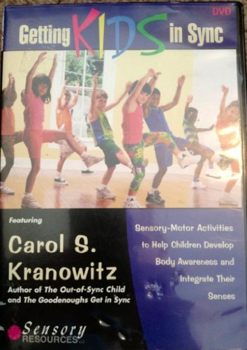 Preisvergleich Produktbild Getting Kids in Sync: Sensory-Motor Activities to Help Children Develop Body Awareness and Integrate Their Senses by Carol Kranowitz and the children of St. Columba's Nursery School
