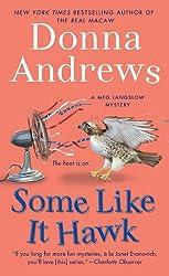 Some Like It Hawk (Meg Langslow Mysteries (Paperback))