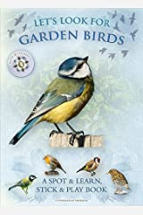 Let's Look For Garden Birds: A Natural History Activity Book Paperback