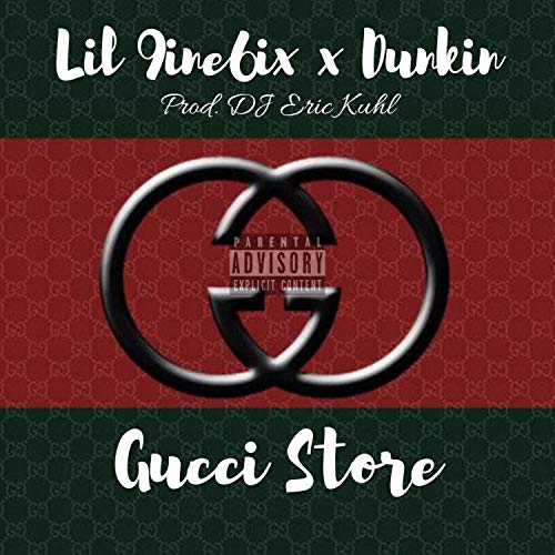 Gucci Store (feat. Dunkin) [Explicit]