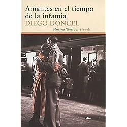 Amantes En El Tiempo De La Infamia (Nuevos Tiempos) Premio Café Gijón 2012