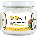 300ml Pipkin 100% Organic Coconut Butter Raw Extra Virgin and Pure, Sugar Replacement, Gluten-Free, Dairy-Free, Baking Substitute, Edible, For Cooking Suitable For Vegetarians and Vegans