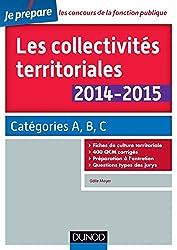Les collectivités territoriales 2014-2015 - 4e éd. - Catégories A, B, C