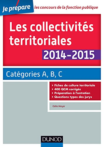 Les collectivités territoriales 2014-2015 - 4e éd. - Catégories A, B, C par Odile Meyer