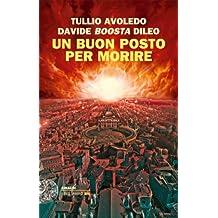 Un buon posto per morire (Einaudi. Stile libero big) (Italian Edition)