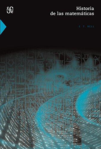Historia de las matemáticas por Eric Temple Bell