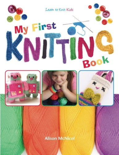 My First Knitting Book Learn