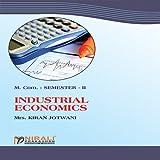 INDUSTRIAL ECONOMICS (M.Com. Part I : Sem. II)