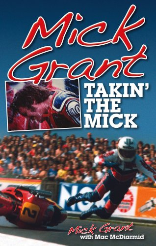 Mick Grant: Takin' the Mick por Mac McDiarmid