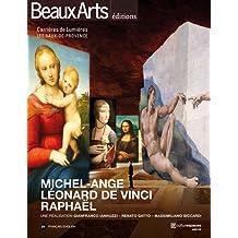 Michel-Ange, Léonard de Vinci, Raphaël, les géants de la Renaissance : Les carrières de lumières