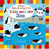 Baby's Very First Slide And See Zoo (Baby's Very First Books)