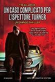Un caso complicato per l'ispettore Turner