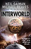 Interworld (Interworld, Book 1)