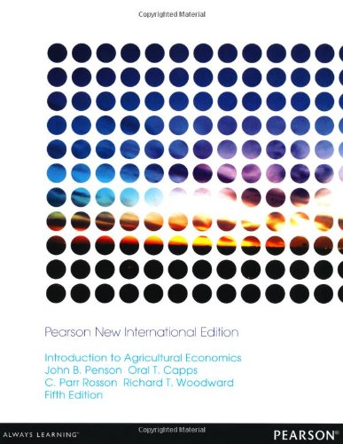 Introduction to Agricultural Economics: Pearson New International Edition
