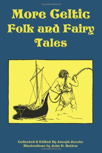 More Celtic Folk and Fairy Tales Cover Image