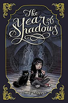 The Year of Shadows by [Legrand, Claire]