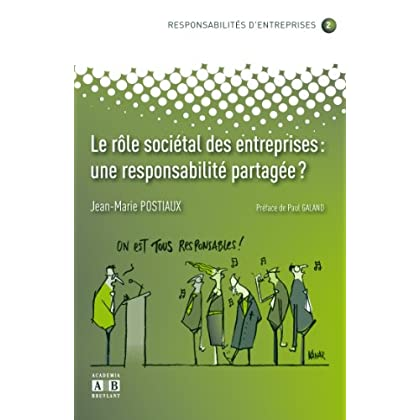 Le rôle sociétal des entreprises : une responsabilité partagée ?