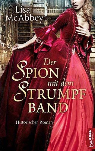 Der Spion mit dem Strumpfband by [McAbbey, Lisa]