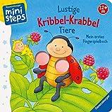 Lustige Kribbel-Krabbel Tiere: Mein erstes Fingerspielbuch. Ab 12 Monaten. (ministeps Bücher) - Sandra Grimm