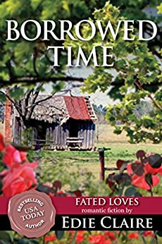 Borrowed Time (Fated Loves Book 3) (English Edition) par [Claire, Edie]