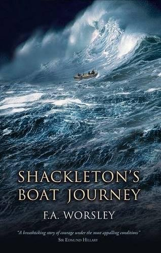 Shackleton's Boat Journey por Frank Arthur Worsley